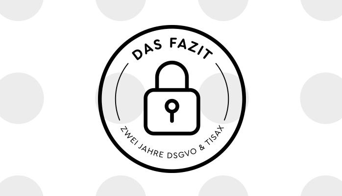 Tisax Dsgvo Das Fazit Zwei Jahre Die Größten Irrtümer Und Wie